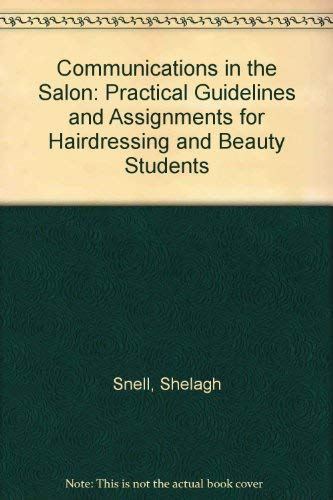 9780713175127: Communications in the Salon: Practical Guidelines and Assignments for Hairdressing and Beauty Students