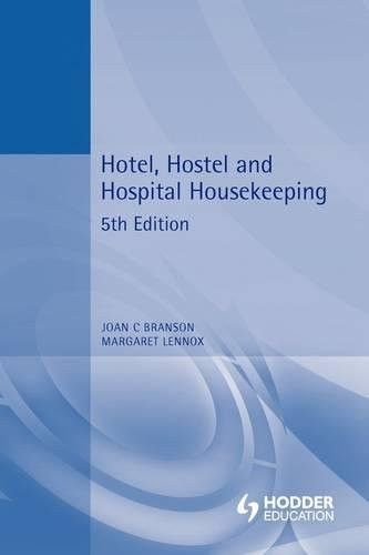 Hotel, Hostel and Hospital Housekeeping 5th edn: Branson, Joan and