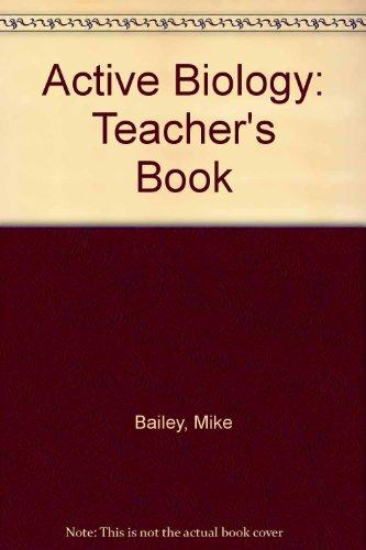 9780713177572: Active Biology: Teacher's Book