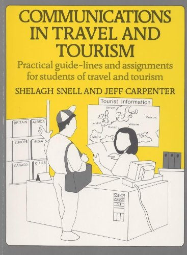 Travel and Tourism: Snell, Shelagh; Carpenter,