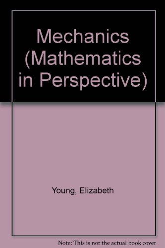 9780713178227: Maths In Perspective 2: Mechanics (Mathematics in Perspective)