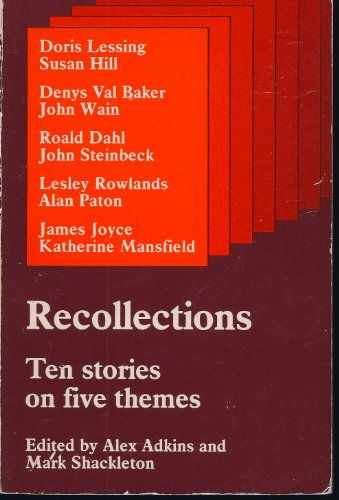 9780713180213: Recollections: Ten Short Stories on Five Themes