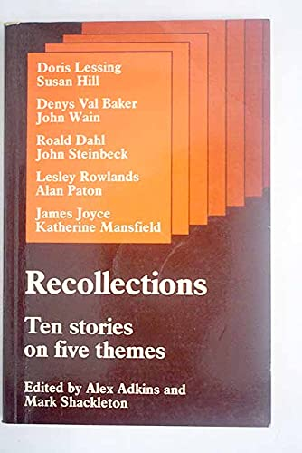 Recollections, Ten Stories on Five Themes: Doris: Adkins, Alex &