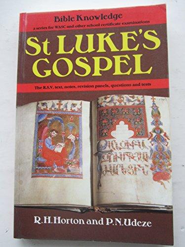 St Luke's Gospel: Horton, R. H.