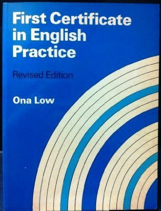 First Certificate in English Practice: Ona Low