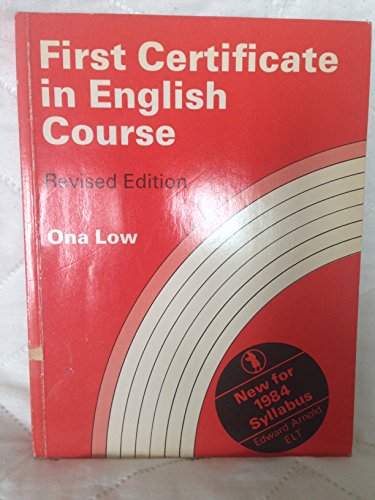9780713182552: First Certificate in English Course for Foreign Students