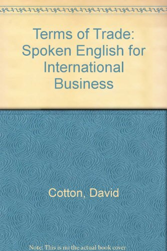 9780713182675: Terms of Trade: Spoken English for International Business