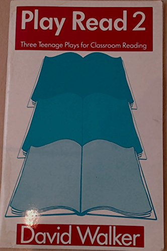9780713182835: Play Read: Bk. 2: Three Teenage Plays for Classroom Reading