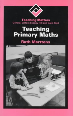 9780713184693: Teaching Primary Maths TM (Teaching Matters S.)