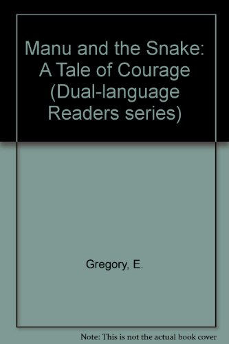 9780713184785: Manu and the Snake: A Tale of Courage (Dual-language Readers series) (English and Bengali Edition)