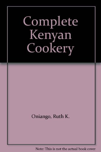 Complete Kenya Cookery: Oniang'o and Sigot