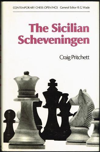 9780713400878: Sicilian Scheveningen (Contemporary chess openings)