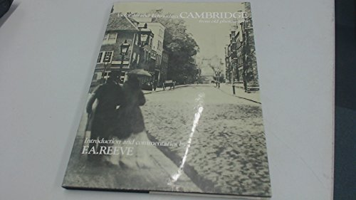 9780713401165: Victorian and Edwardian Cambridge from Old Photographs