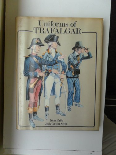 9780713402186: Uniforms of Trafalgar