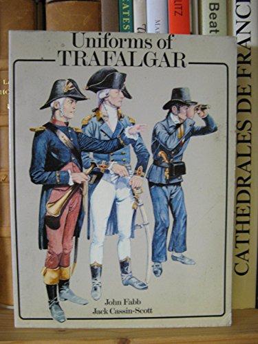 9780713402193: The Uniforms of Trafalgar
