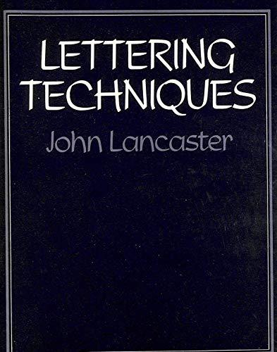 9780713402209: Lettering Techniques
