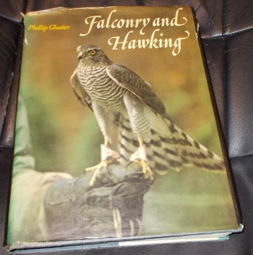 9780713402322: Falconry and Hawking