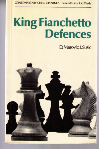King Fianchetto Defences (Including King's Indian Defence): Marovic, Drazen; Susic,