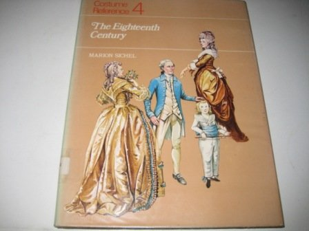 9780713403404: Costume Reference 4: The Eighteenth Century