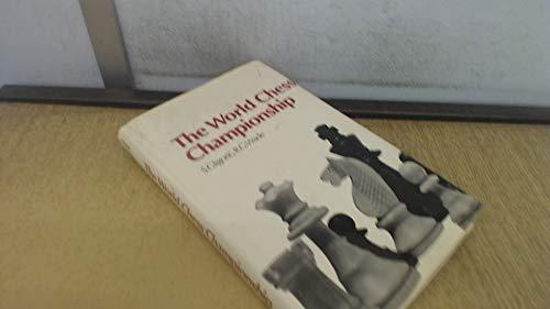 9780713403589: The World Chess Championship