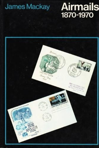 9780713403800: Airmails, 1870-1970 (Studies in Philately)