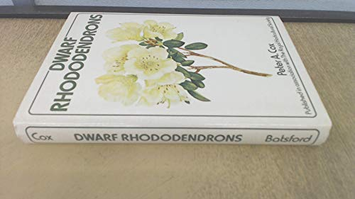 9780713404043: Dwarf Rhododendrons (Batsford books on horticulture)