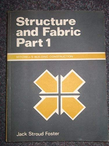 9780713405217: Building Construction: Structure and Fabric Pt. 1 (Mitchell's building construction)