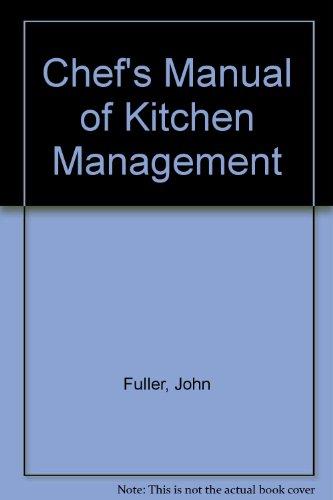 """Chef""""s Manual of Kitchen Management.: Fuller, J"""
