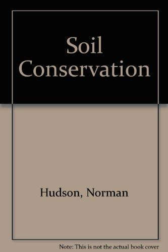 9780713405606: Soil Conservation