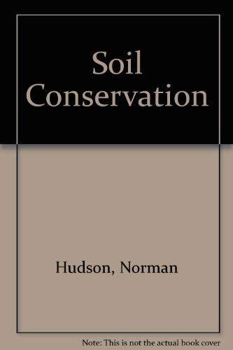 9780713405606: Soil Conservation