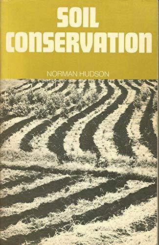 9780713405620: Soil Conservation
