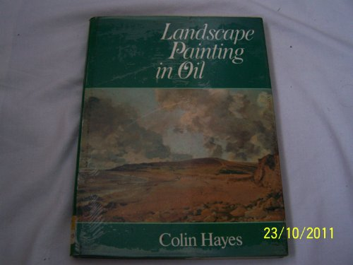 9780713405965: Landscape Painting in Oil