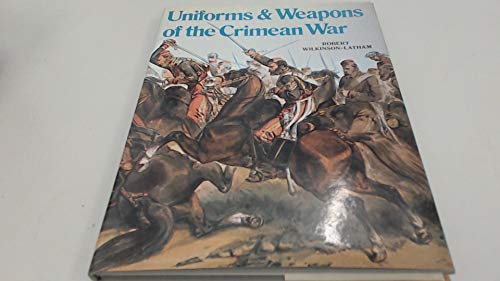 9780713406566: Uniforms and Weapons of the Crimean War