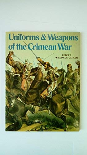 9780713406665: Uniforms and Weapons of the Crimean War (Careers Series)