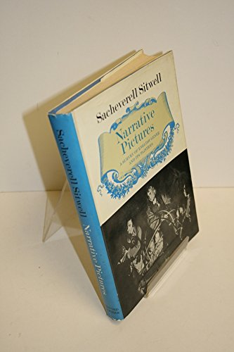Narrative Pictures: A Survey of English Genre and Its Painters.: Sacheverell Reresby Sitwell.