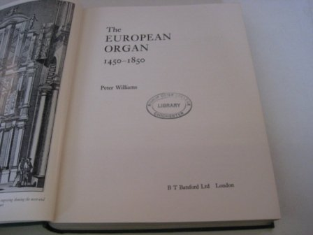 9780713407532: European Organ, 1450-1850