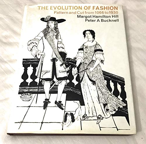 9780713408515: The Evolution of Fashion: Pattern and Cut from 1066 to 1930