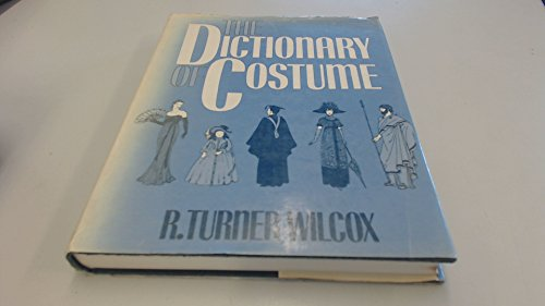 9780713408560: The Dictionary of Costume