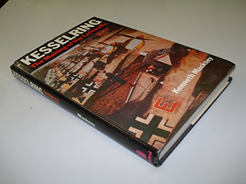 9780713408621: Kesselring: Making of the Luftwaffe