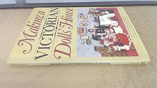 9780713408706: Making a Victorian Dolls' House