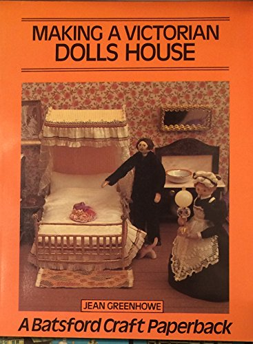 9780713408713: Making a Victorian Dolls' House (Craft Paperbacks)