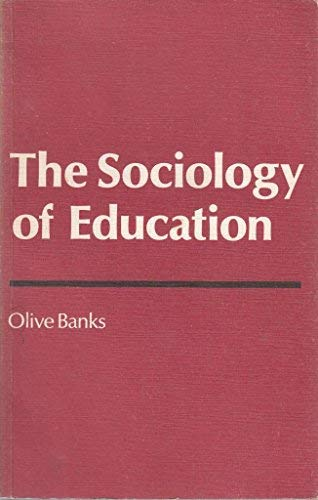 9780713409628: Sociology of Education (Foundations of Modern Society)