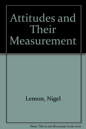 Attitudes and Their Measurement: Lemon, Nigel