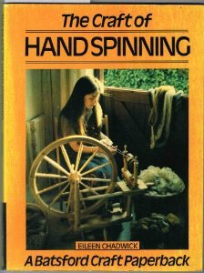 9780713410112: The Craft of Hand Spinning