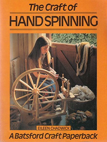 The Craft of Hand Spinning: Chadwick, Eileen