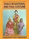 Dolls in National and Folk Costume (Batsford: Greenhowe, Jean
