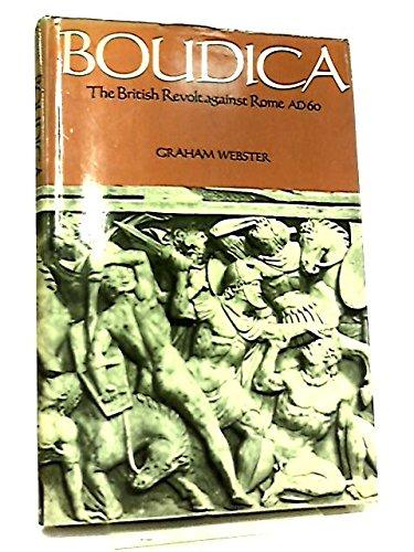 9780713410648: Boudica: The British Revolt Against Rome AD 60