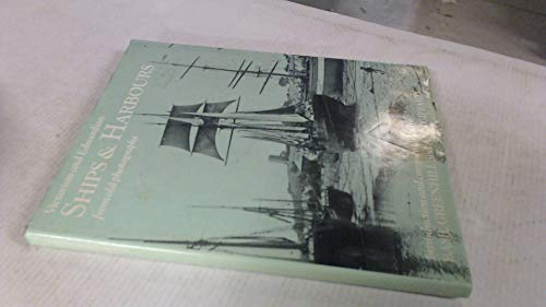 9780713410792: Ships and Harbours from Old Photographs