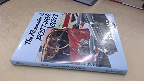 Restoration of Post-war Cars (0713410906) by Peter Wallage