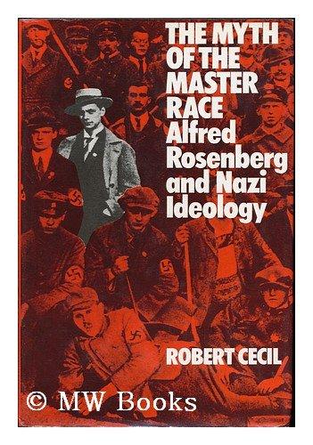 9780713411218: Myth of the Master Race: Alfred Rosenberg and Nazi Ideology